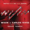 Wisin, Daddy Yankee & Carlos Vives - Nota De Amor (Gaston Encinas Remix)