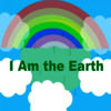 I Am The Earth