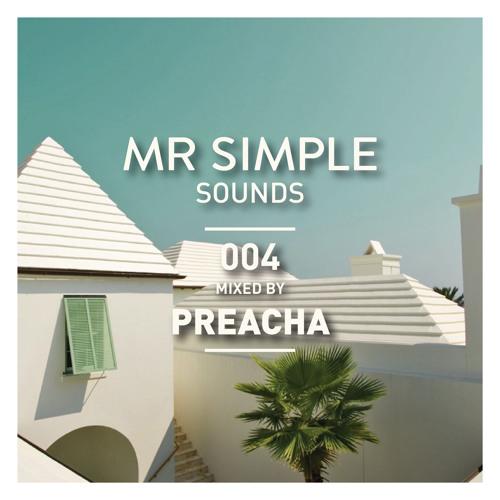 MR SIMPLE SOUNDS - 004 PREACHA