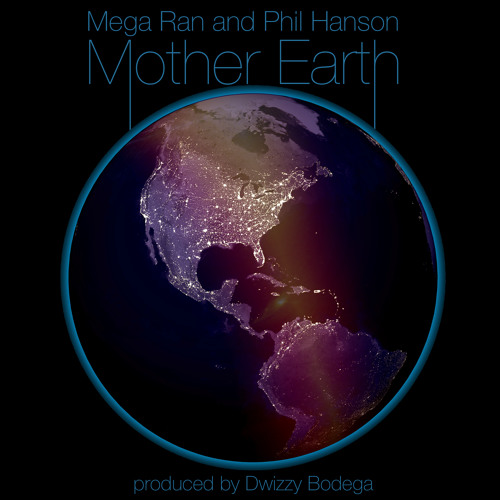 Mother Earth (feat. Phil Hanson) *Earth Day 2015*
