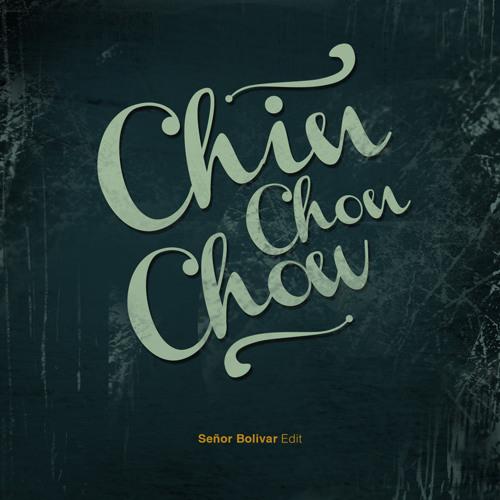 Chin Chon Chow (Señor Bolivar)