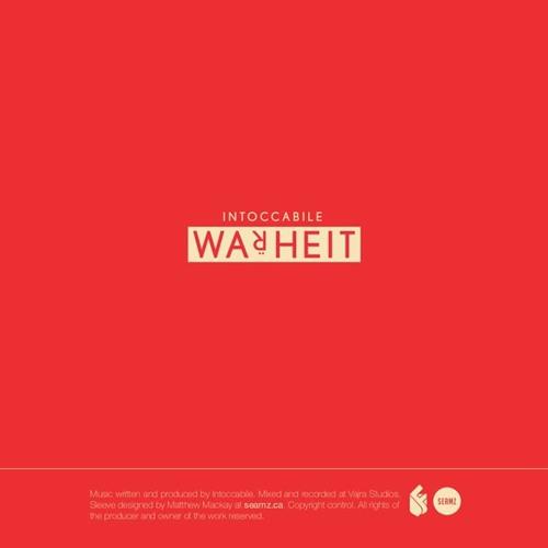 INTOCCABILE - WARHEIT (CLIP)