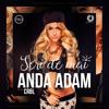 Anda Adam Feat.CRBL - Seri De Mai (Radio Edit)