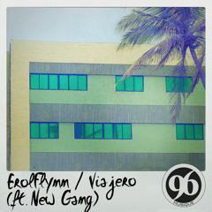 Viajero (Feat. New Gang)