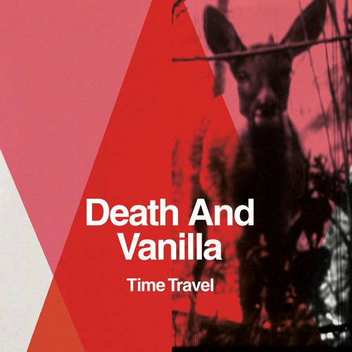 "Death and Vanilla's ""Time Travel"""