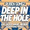 Eat, Sleep, Rave, Repeat (Ruben Gomez Remix)