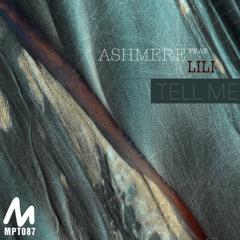 Ashmere Feat.  Lili - Tell Me (Original mix)