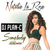 Natalie La Rose Ft Jeremih - Somebody