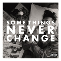 Marc E. Bassy Some Things Never Change Artwork