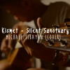 Kismet - Silent Sanctuary (acoustic cover)