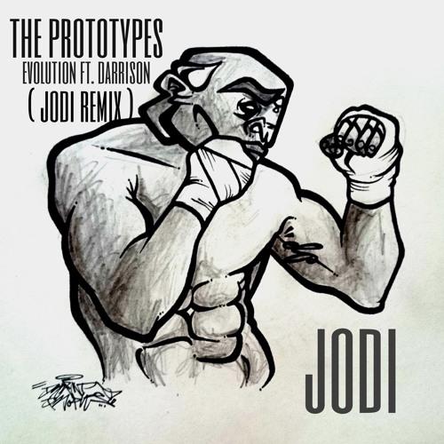 The Prototypes- Evolution Ft. Darrison (Jodi Remix)FREE DOWNLOAD