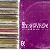 DL feat. Mangal Suvarnan - All Of My Days (Junior Sanchez Remix) [Preview]