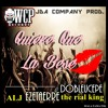 QUIERE QUE LA BESE - ALJ - DOBLEUCEPE - EZETAERRE - THE RIAL KING / PRODUC. JDA / WCP RECORDS.