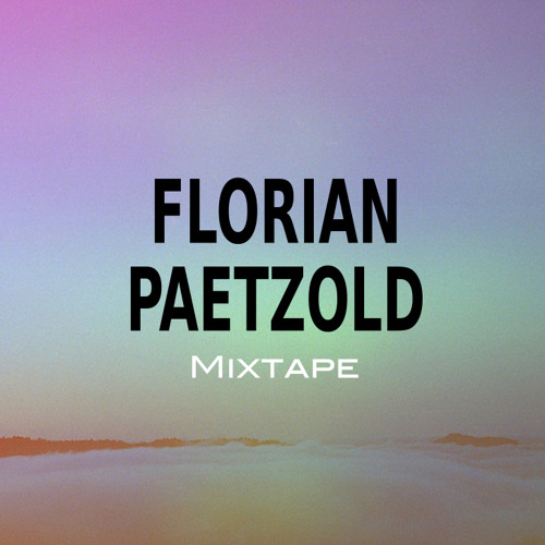 Mixtape Florian Paetzold X Tech Me House