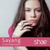 Shae - Sayang (Justin Strikes Remix)
