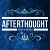 Afterthought ft. Gater
