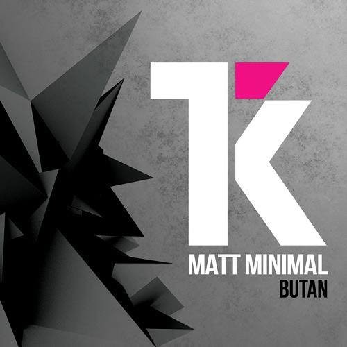 MATT MINIMAL - Butan (D'Jamency & Oliver X Remix) /// Tracker Records - FR/snippet