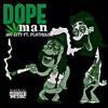 Download Jay City x Plathouse - Dope Man Mp3