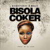 Bisola Coker (Prod By DJ Java)