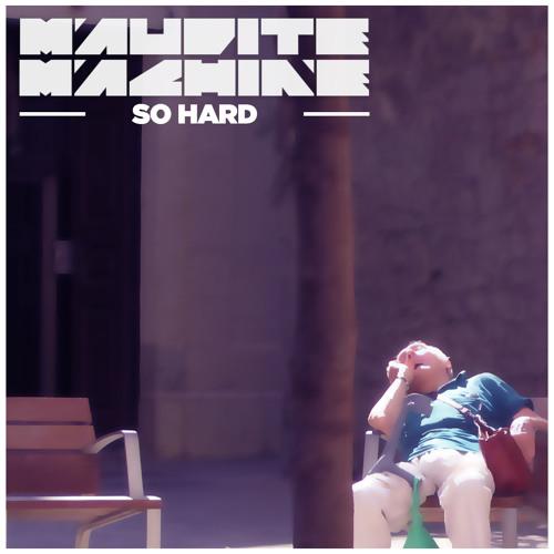 So Hard (Original Mix)