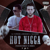 Hot Nigga (Remix To Remix) (Ft. J Alvarez)