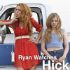 Ryan Watches a Movie 161 - Hick