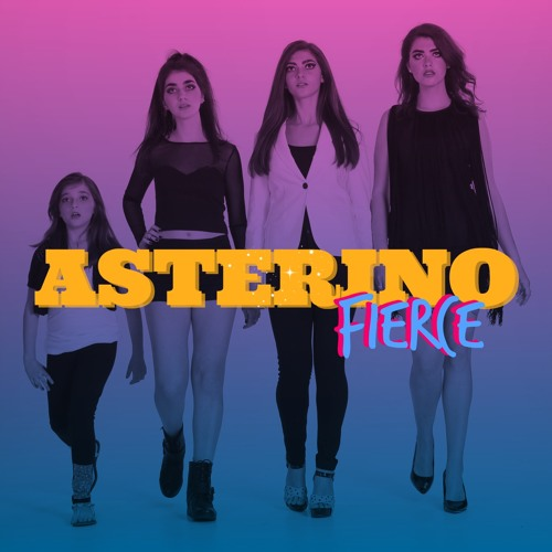 FIERCE by the Asterino Sisters