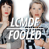 LCMDF Fooled Artwork