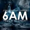 6 Am - Remix  Dj Garba - J Balvin Ft. Farruko