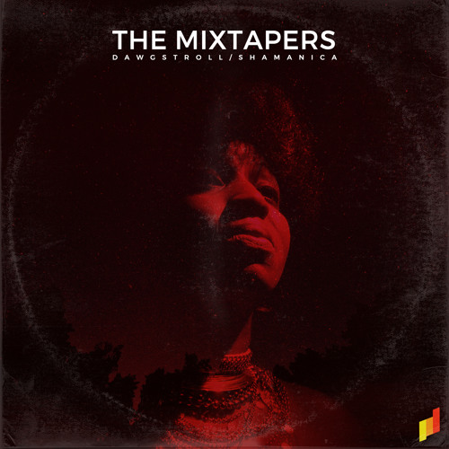 The Mixtapers - Shamanica