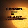 Terranova - Skin & Bones feat. Lydmor & Bon Homme (Radio Edit)