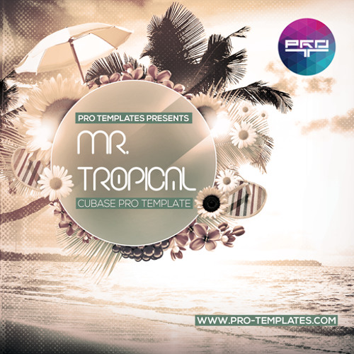 Mr.Tropical Cubase Pro Template