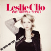 Leslie Clio - Be With You [The GPOP Be With Me Edit]