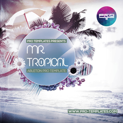 Mr.Tropical Ableton Pro Template