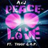 Peace & Love ft. Tiggy & A.P. (prod. Niles Mack)