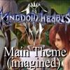 Kingdom hearts III theme (imagined)