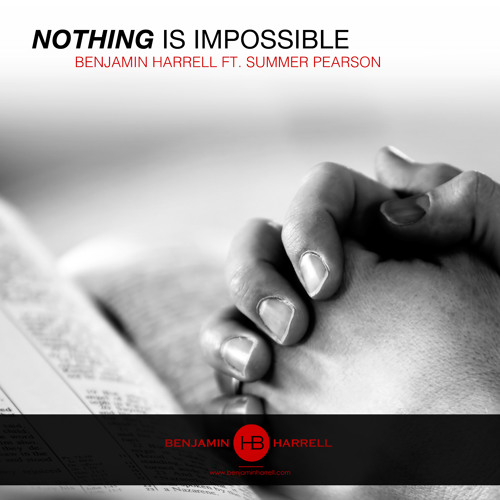 Nothing Is Impossible ft Summer