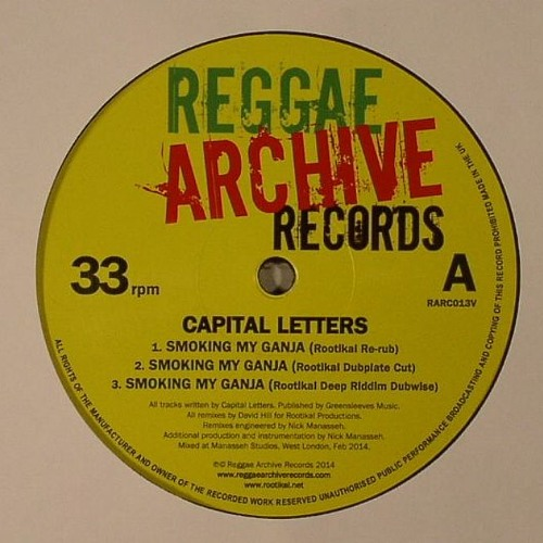 Capital Letters 'Smoking My Ganja' (Rootikal Dubplate Cut)