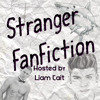 Stranger Fan Fiction: Pilot Presentation!