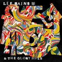 Lee Bains III & The Glory Fires - Sweet Disorder