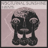 Nocturnal Sunshine -