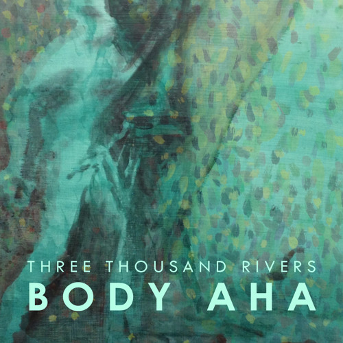Body Aha EP