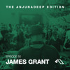The Anjunadeep Edition 50 With James Grant