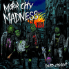 Motor City Madness - (We Are The) Outlaws