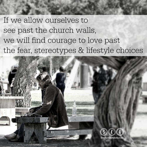 Courage to See Past the Church Walls