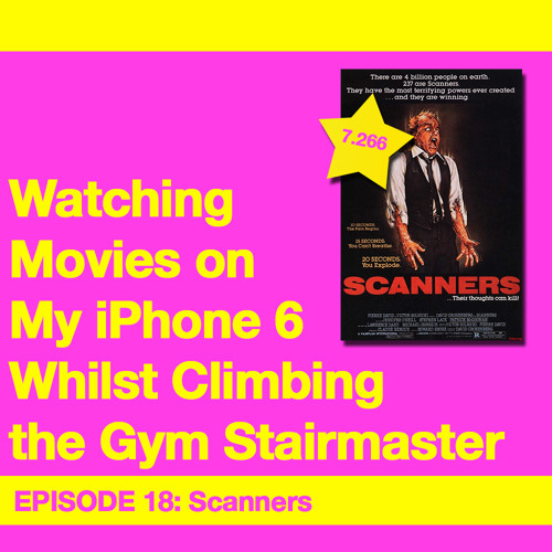 Movie Review 18: Scanners (1981)