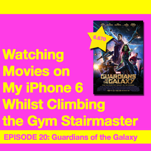 Movie Review 20: Guardians of the Galaxy (2014)