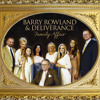 Barry Rowland & Deliverance - Tell Me The Story Of Jesus