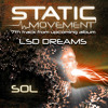 Static Movement - Lsd Dreams (7th track from upcoming album preivew)