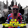 Diplo - Express Yourself (Tanner Viteri re -work) [feat. Nicky Da B]
